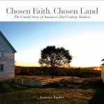 Chosen Faith, Chosen Land, a book about the Shakers