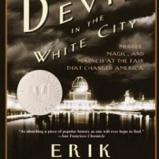 Erik Larson devil in the white city