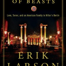 Erik Larson in the Garden of the Beasts